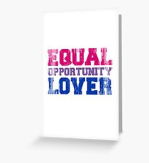 Equal Opportunity Lover Greeting Card