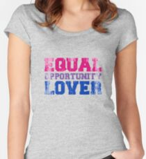 Equal Opportunity Lover Fitted Scoop T-Shirt