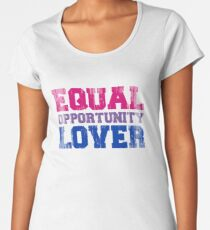 Equal Opportunity Lover Premium Scoop T-Shirt