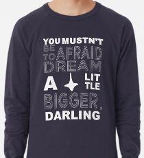 Musn't Be Afraid Lightweight Sweatshirt