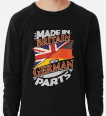 Made In Britain With German Parts - Gift For German From Germany Grown In Britain Lightweight Sweatshirt