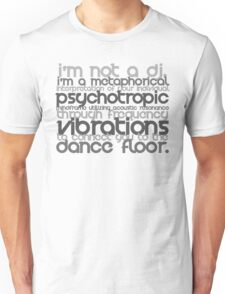I'm Not A DJ T-Shirt