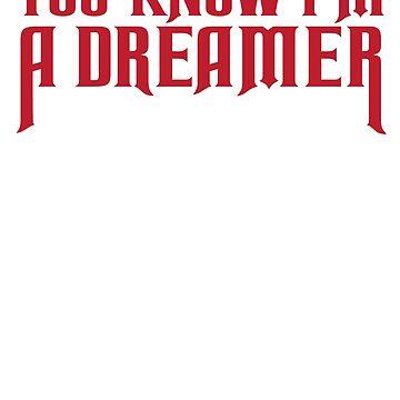 Du weißt, ich bin ein Träumer von TheFlying6