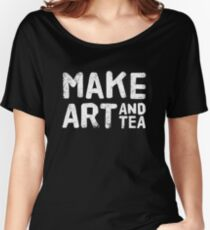 Make art and tea slogan t-shirt and home decor, white on blue Relaxed Fit T-Shirt