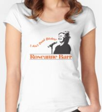 Roseanne Barr - I Ain't Dead! T-Shirt Fitted Scoop T-Shirt