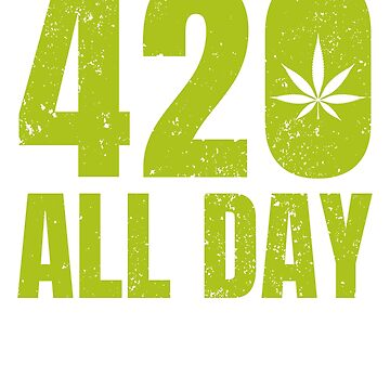 420 All Day by TrendJunky