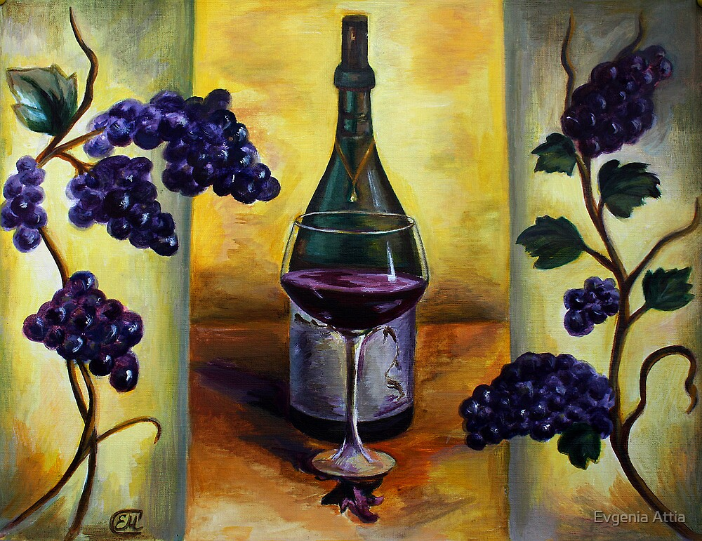 Grapes and Wine by Evgenia Attia