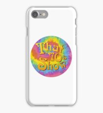 that 70s show  iPhone Case/Skin