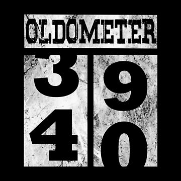 Funny Oldometer 40 years Shirt 40th Birthday Gift Men Women by Grabitees