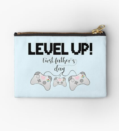 Gaming - Gamer - Fathers Day - LEVEL UP! First Father's Day! Zipper Pouch