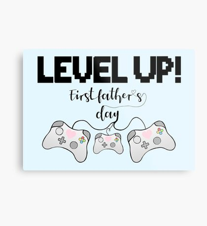 Gaming - Gamer - Fathers Day - LEVEL UP! First Father's Day! Metal Print