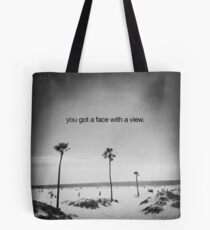 face with a view Tote Bag