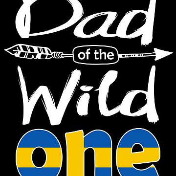 Swedish Dad of the Wild One Birthday Sweden Flag Sweden Pride Stockholm roots country heritage or born in America you'll love it national citizen by bulletfast