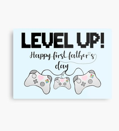 Gaming - Happy First Father's Day - GAMER - LEVEL UP! Metal Print