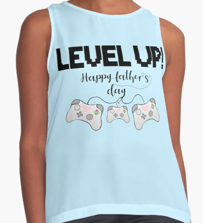 Gamer Fathers Day T Shirt! - LEVEL UP! Happy Father's Day! Sleeveless Top