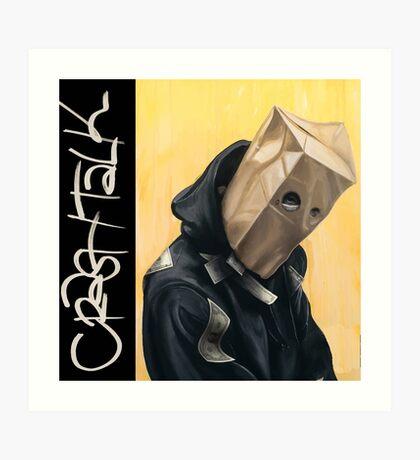 CrasH Talk Art Print