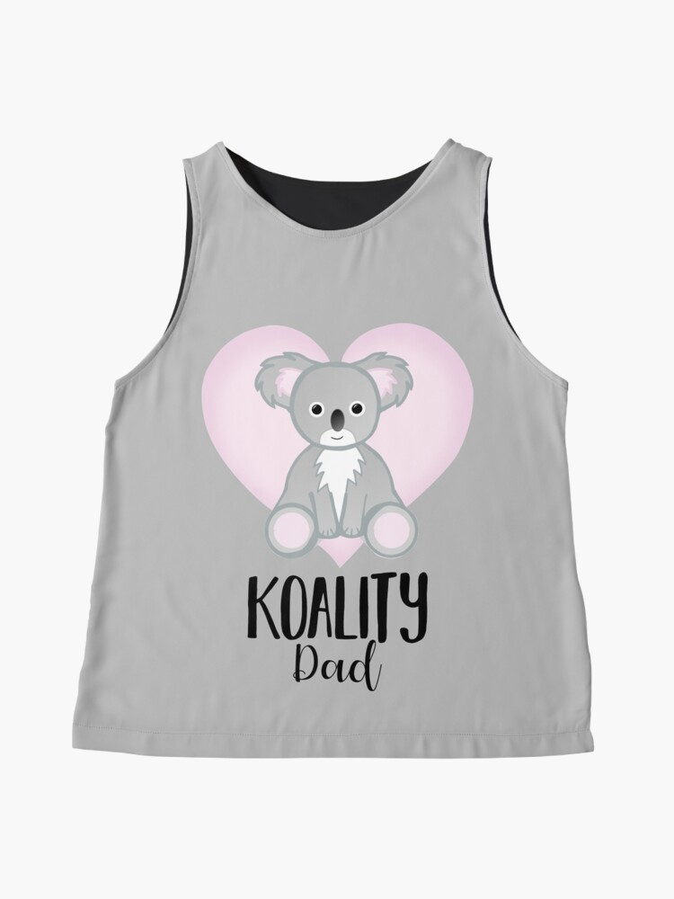 Alternate view of Koala Fathers Day - Dad - Daddy - Koality Sleeveless Top