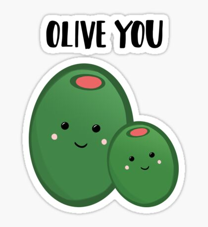 OLIVE YOU - Pun - Funny - Green - Olives Sticker