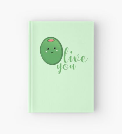 OLIVE YOU - Typography - Calligraphy - Text Hardcover Journal