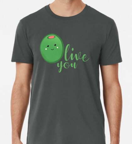 OLIVE YOU - Typography - Calligraphy - Text Premium T-Shirt