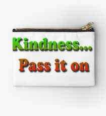 Kindness... Pass it on Studio Pouch