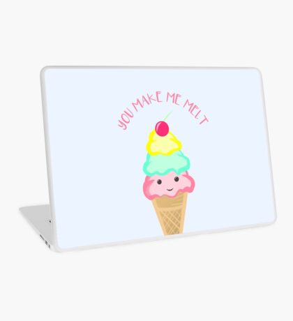 You make me melt - Ice Cream Pun T Shirt Laptop Skin