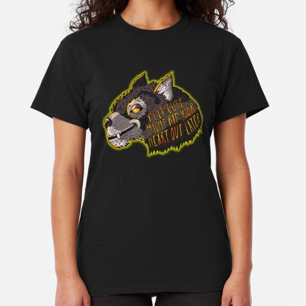 Werewolf - Might Rip Your Heart Out Later. Classic T-Shirt