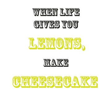 When Life Gives You Lemons by paulgodley