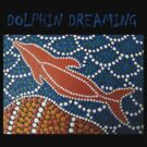 DOLPHIN DREAMING by LESLEY BUtler