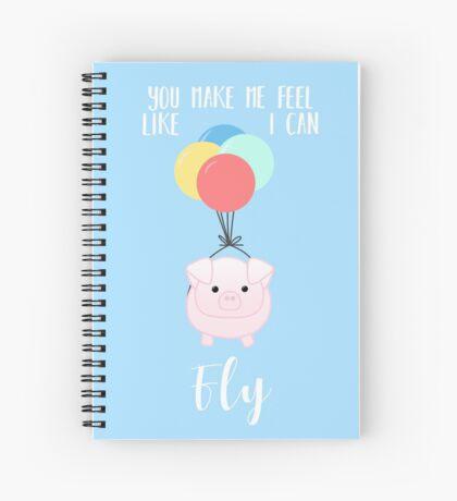 PIG, You make me feel like I can fly - Flying Pig - Pig Puns -Valentines -  Hog Puns - Cute Pig - Pig T Shirt - Fly - Motivation  Spiral Notebook