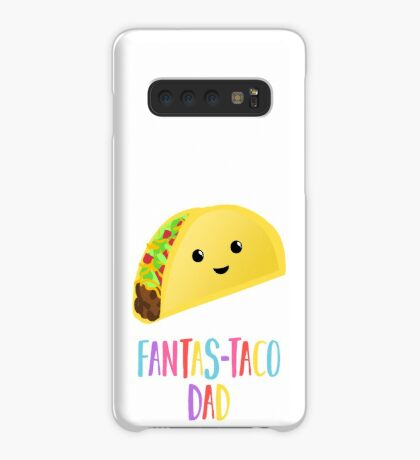 Fathers Day  - Taco - Fanstastaco Dad! Funny Fathers Day - Funny Birthday Case/Skin for Samsung Galaxy