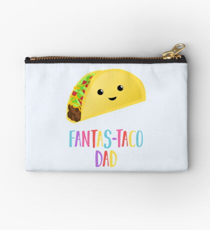 Fathers Day  - Taco - Fanstastaco Dad! Funny Fathers Day - Funny Birthday Zipper Pouch