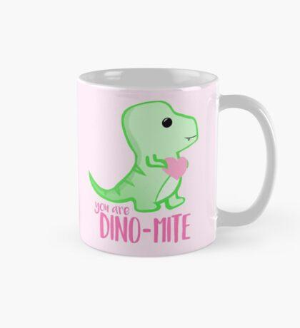 You're DINO-mite T Shirt! Dinosaur Pun - Valentines Pun - Anniversary Pun - Funny - Love - T-rex Mug