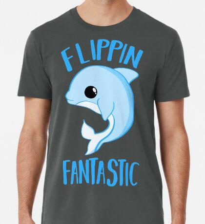 Dolphin - FLIPPING FANTASTIC Premium T-Shirt