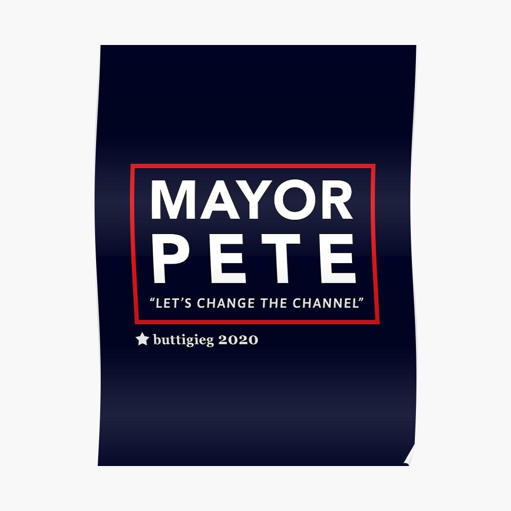 Bürgermeister Pete Buttigieg 2020 Poster