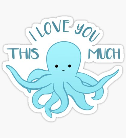 OCTOPUS Funny Pun - Funny Valentines Day Card - Anniversary Pun Sticker