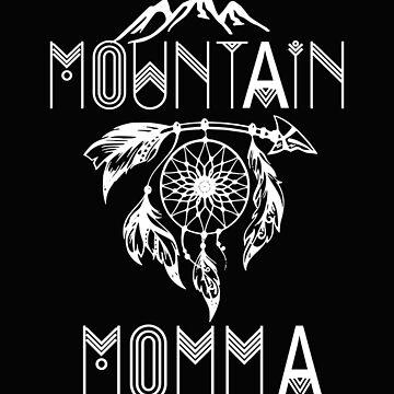 Womens Outdoor Mountain Momma Funny Mountain Lovers Gift Design by kimmicsts