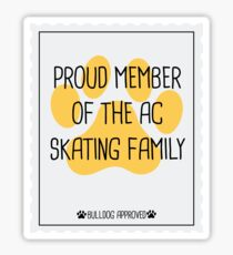 Proud Member of the AC skating Family Sticker