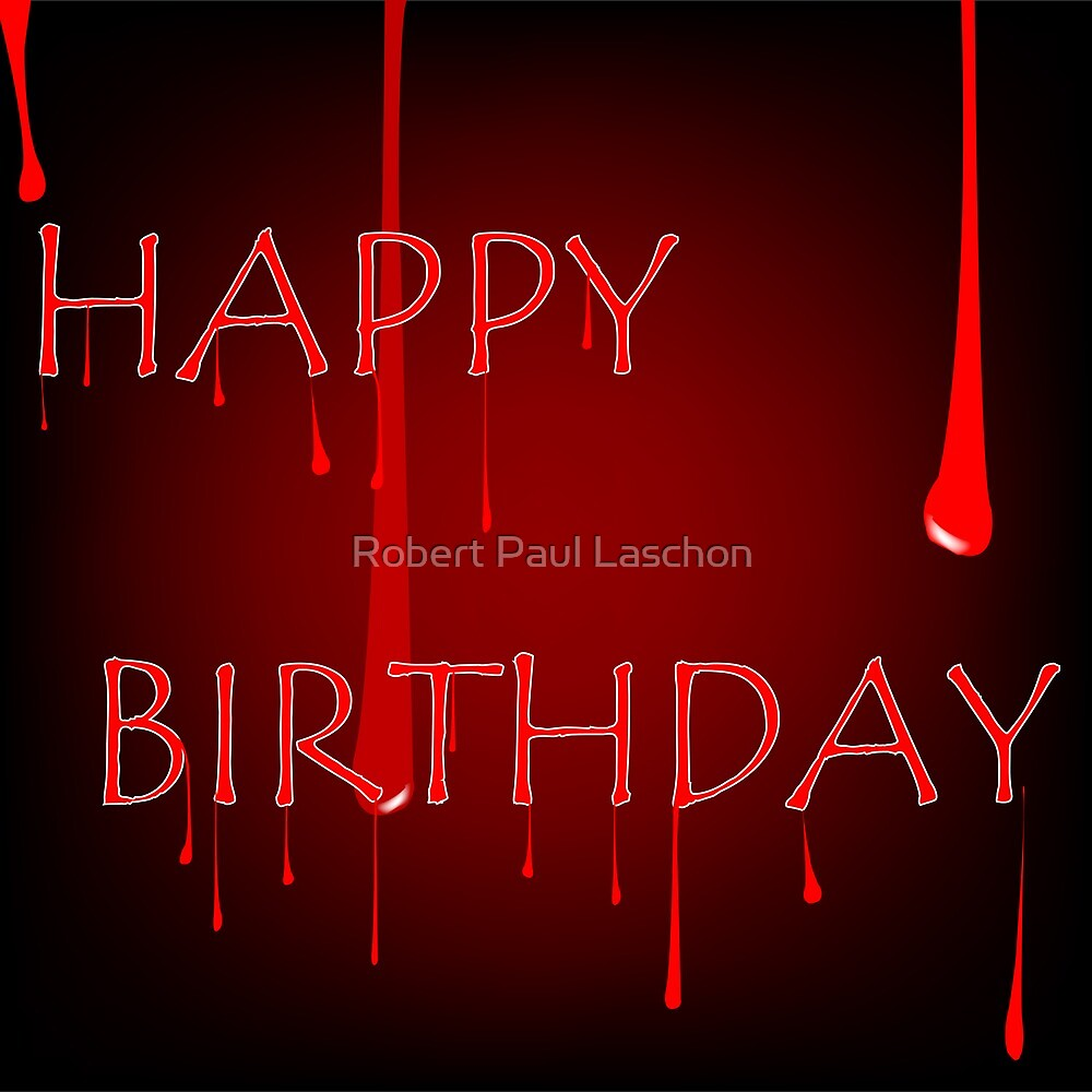 Bloody birthday by Laschon Robert Paul