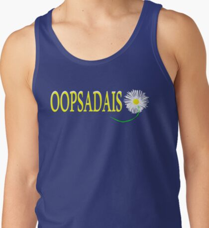 OOPS A DAISY ... T-Shirt
