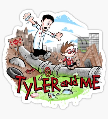 Tyler and Me Sticker