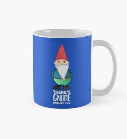 Gnome Dad T Shirt - Fathers Day , Dad, Daddy Card, Birthday! Mug