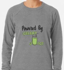 Celery Juice Junkie - Powered by Celery Juice Lightweight Sweatshirt