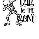 Dab To The Bone Dance von Skullz23