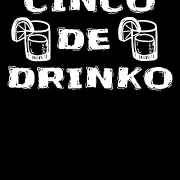 Tacos and Tequila - Funny Cinco De Mayo T Shirts by greatshirts