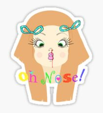 Oh Nose! Sticker