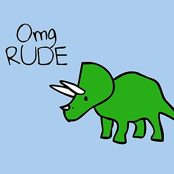 Omg RUDE (Triceratops) von jezkemp