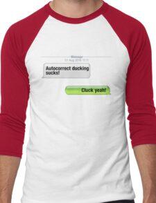 AutoCorrect Ducking Sucks! Men's Baseball ¾ T-Shirt