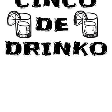 Funny Cinco De Mayo T Shirts  by greatshirts