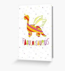 Fabulousaurus Greeting Card
